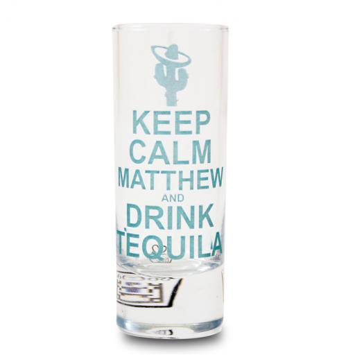 Personalised Keep Calm & Drink Tequila Shot Glass