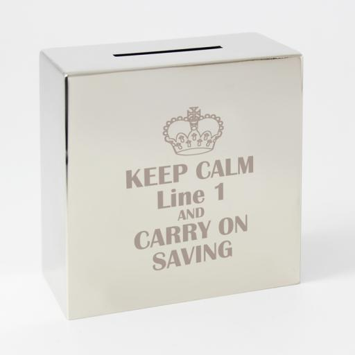 Personalised Engraved Square Silver Moneybox Keep Calm And Carry On Saving