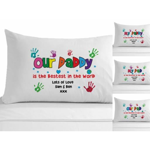 Personalised Pillowcase My / Our Dad / Daddy