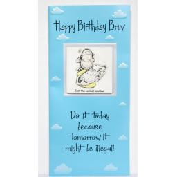 "Angels at Heart ""Happy Birthday Bruv"" Brother Humorous Greeting Card with Removable 3D Fridge Magnet Keepsake"