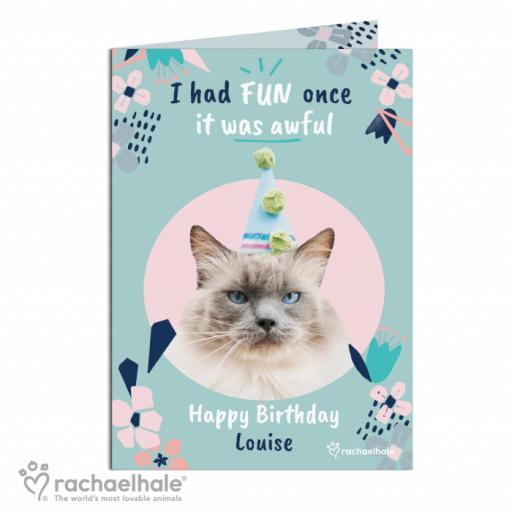 Personalised Rachael Hale 'I Had Fun Once' Cat Card