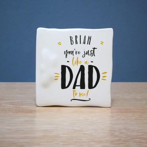 Personalised Just Like a Dad to Me Bone China Card